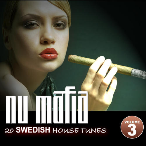 Album Art - Nu Mafia Volume 3 - 20 Swedish House Tunes