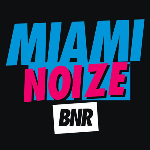Album Art - Miami Noize 2010