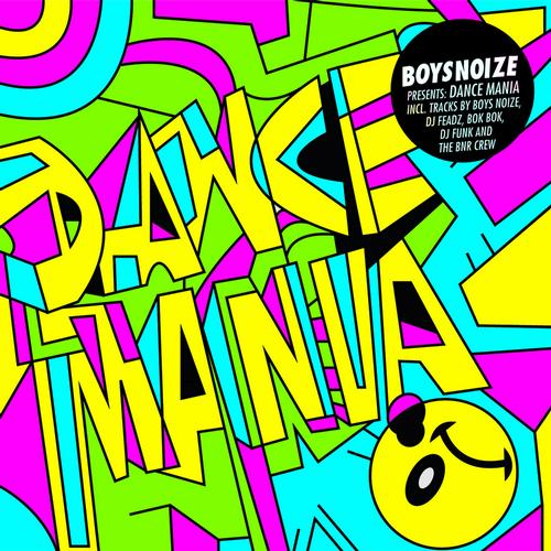Album Art - Boysnoize Presents: Dance Mania