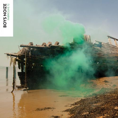 Album Art - FABRICLIVE 72: Boys Noize