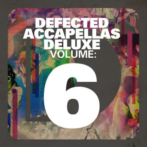 Album Art - Defected Accapellas Deluxe Volume 6