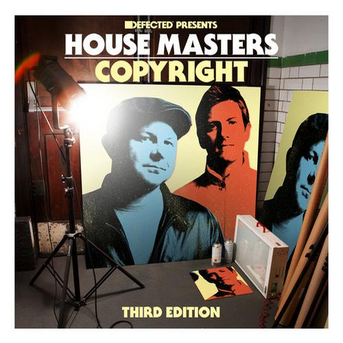 Album Art - Defected presents House Masters - Copyright (Third Edition)