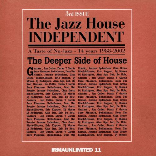 Album Art - The Jazz House Independent, Vol. 3 (The Deeper Side of House)