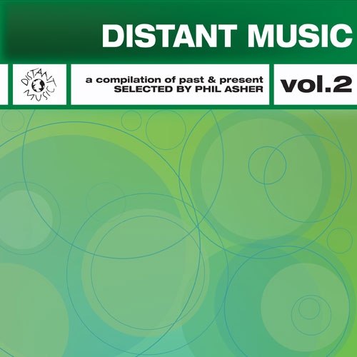 Album Art - Distant Music Volume 2 A Collection Of Past & Present Selected By Phil Asher