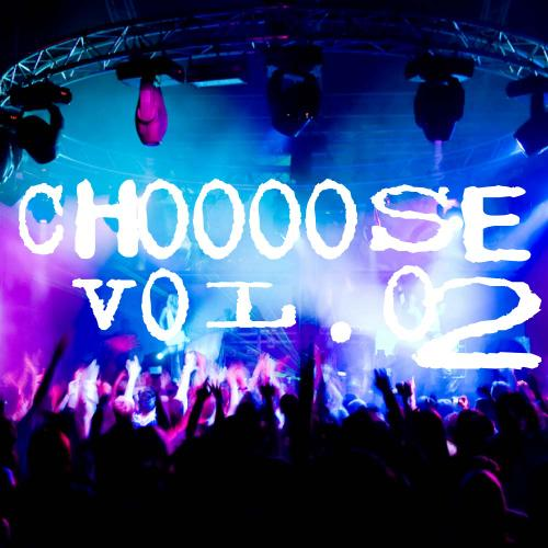 Choooose Volume 02 Album