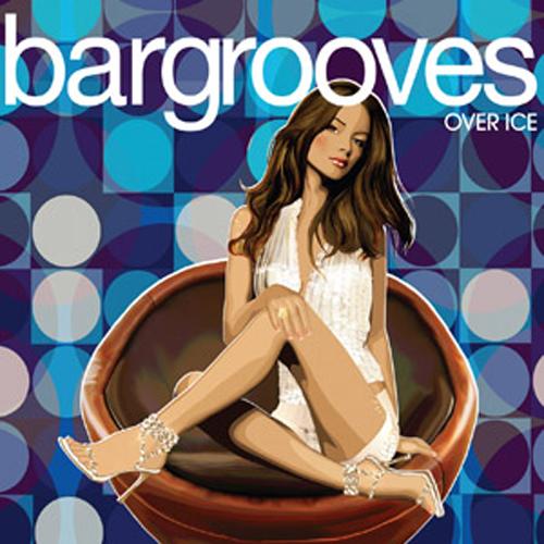 Album Art - Bargrooves Over Ice