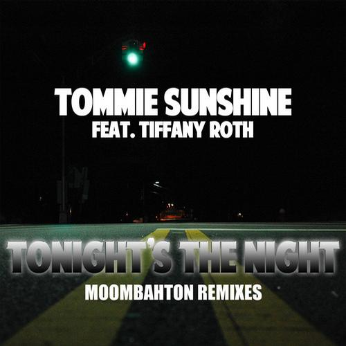 Album Art - Tonight's The Night (feat. Tiffany Roth) - Moombahton Remixes