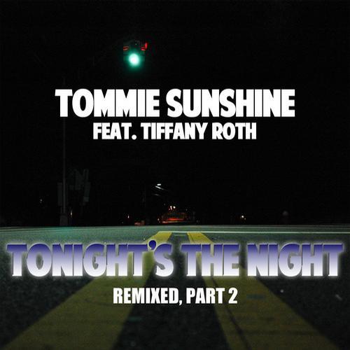Album Art - Tonight's The Night (feat. Tiffany Roth) - Remixes Part 2