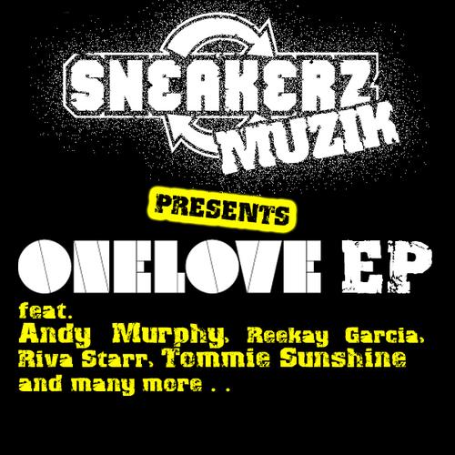 Album Art - Sneakerz Muzik Presents One Love