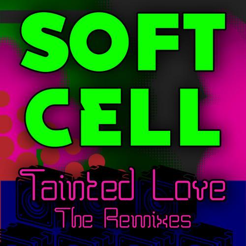Album Art - Tainted Love - The Remixes