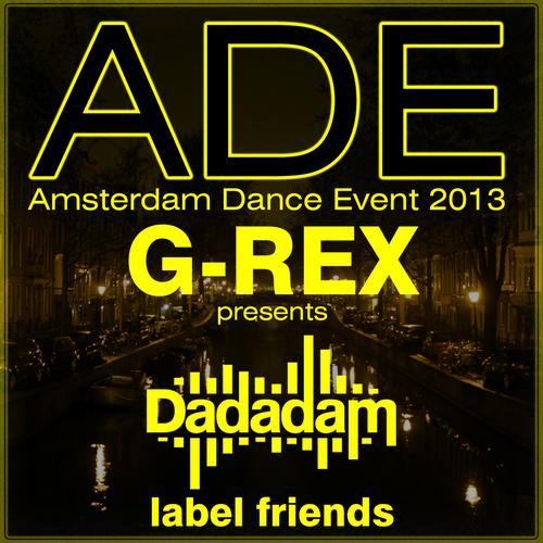 Album Art - G-Rex Presents Dadadam Label Friends ADE 2013