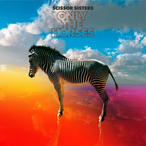 Album Art - Only The Horses (Remixes Vol.1)