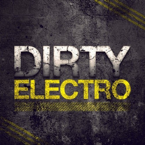 Dirty Electro Album Art