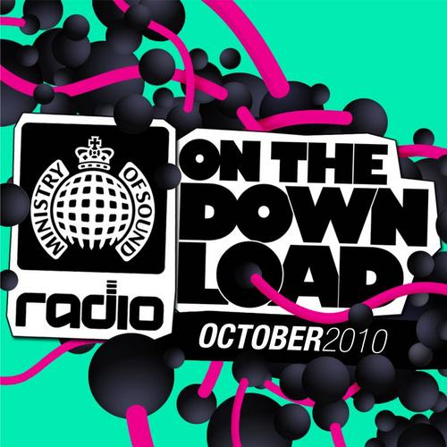 Album Art - Ministry Of Sound Radio Presents On The Download - October 2010