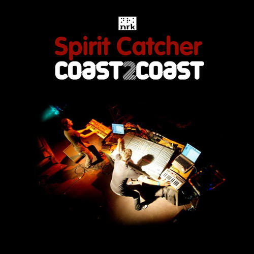 Album Art - Coast2Coast: Spirit Catcher (Unmixed)