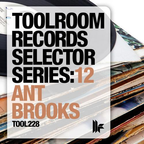 Album Art - Toolroom Records Selector Series: 12 Ant Brooks