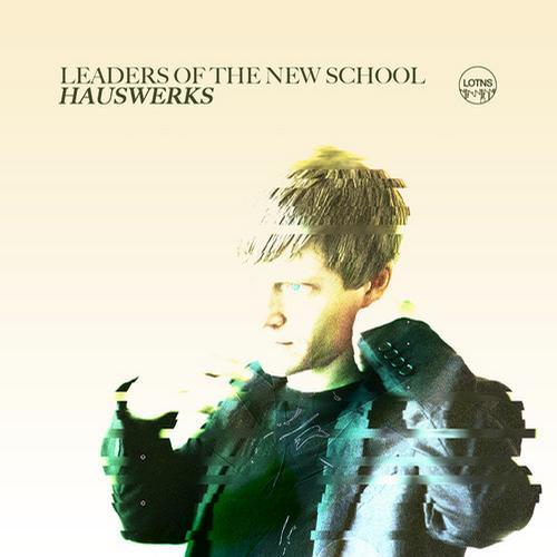 Album Art - Leaders Of The New School Presents Hauswerks