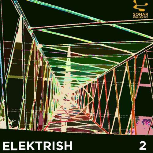 Album Art - Sonar Kollektiv - Elektrish Compilation 2