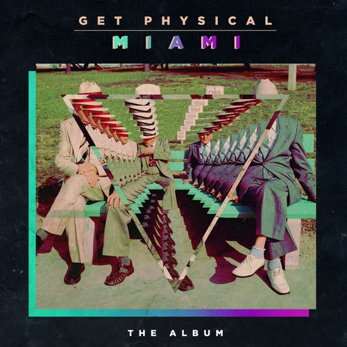 Album Art - Get Physical Music Presents: Get Physical In Miami 2014 (The Album)