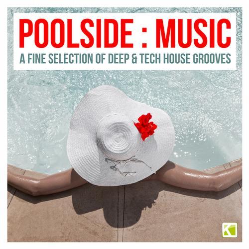 Album Art - Poolside : Music (A fine selection of Deep & Tech House Grooves)