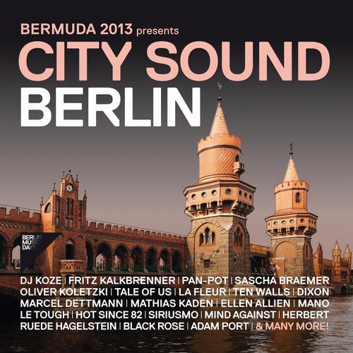 Album Art - Bermuda 2013 Presents City Sound Berlin
