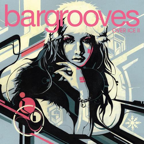 Album Art - Bargrooves Over Ice 2