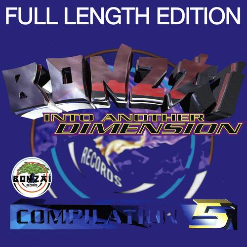 Bonzai 5 - Into Another Dimension - Full Length Edition Album