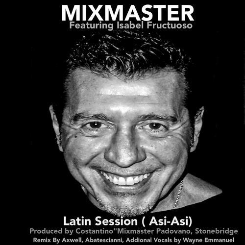 Mixmaster feat Isabel Fructuoso Latin Session (Asi-Asi) - The Remix Album Art