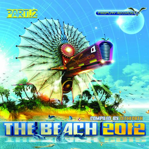 Album Art - The Beach 2012, Pt.2 (Compiled By Dithforth) - Single