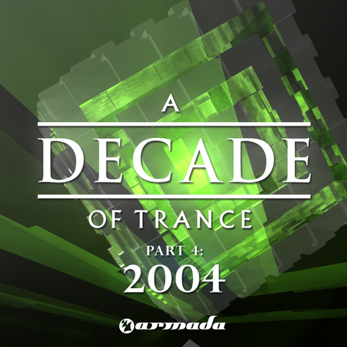 Album Art - A Decade Of Trance - 2004, Part 4
