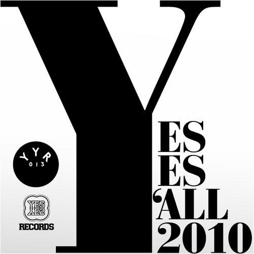 Album Art - Yes Yes Y'all 2010