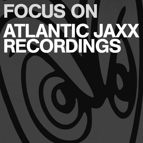 Album Art - Focus On: Atlantic Jaxx