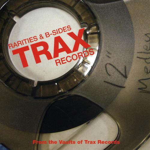 Album Art - Trax Records: Rarities & B-Sides