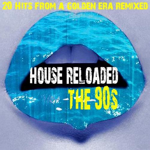 House Reloaded The 90s Album Art