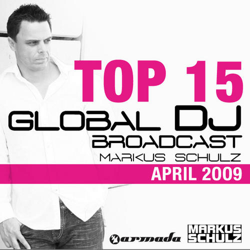 Album Art - Global DJ Broadcast Top 15 - April 2009