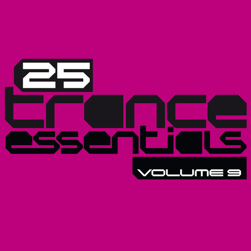 Album Art - 25 Trance Essentials Volume 9