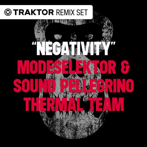 Album Art - Negativity (Traktor Remix Set)