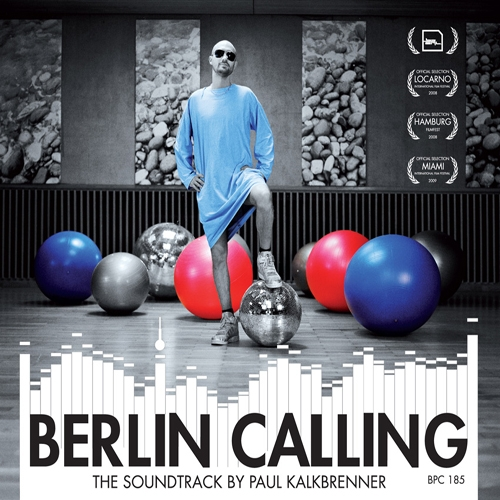 Album Art - Berlin Calling - The Soundtrack by Paul Kalkbrenner