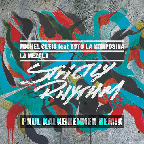 Album Art - La Mezcla - Paul Kalkbrenner Remix