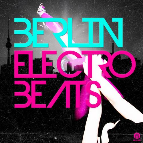 Album Art - Berlin Electro Beats