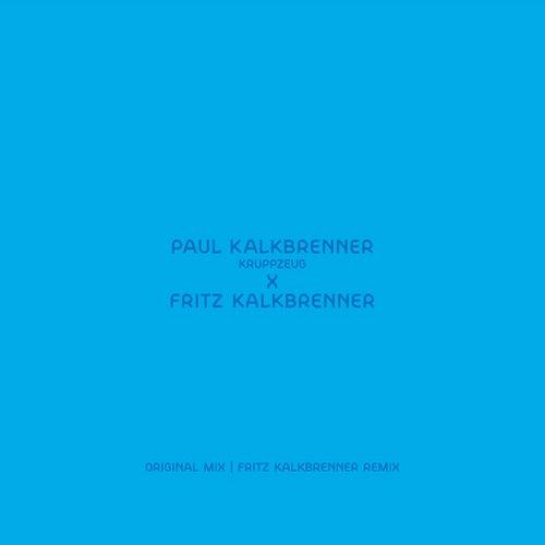 Album Art - Kruppzeug (Fritz Kalkbrenner Remix)