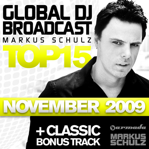 Album Art - Global DJ Broadcast Top 15 - November 2009 - Inclusive Classic Bonus Track