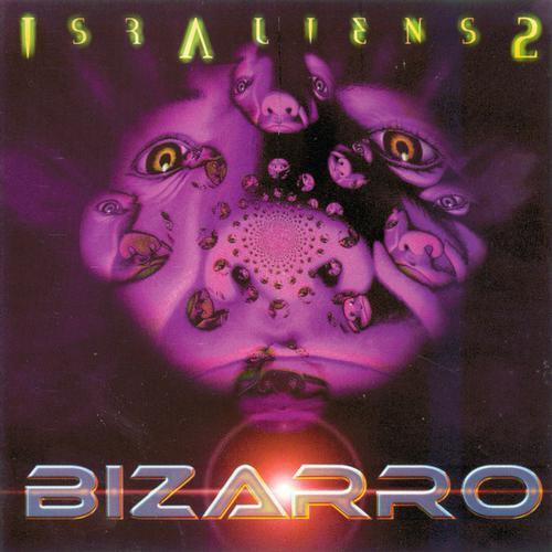 Album Art - IsrAliens Vol.2 - Bizarro