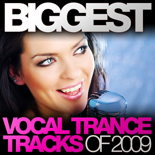 Album Art - Biggest Vocal Trance Tracks Of 2009
