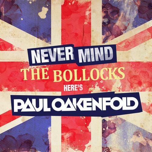 Album Art - Never Mind The Bollocks... Here's Paul Oakenfold