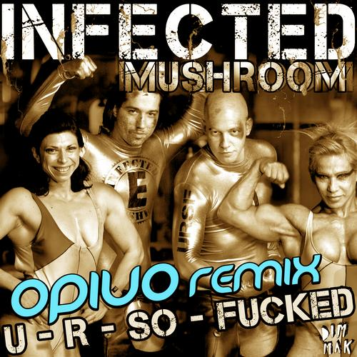 Album Art - U R So Fucked (Opiuo Remix)