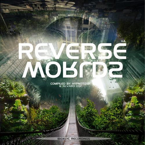 Album Art - Reverse Worlds, Compiled By Hypnotizer & Alvaro DSP