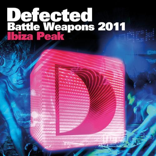 Album Art - Defected Battle Weapons 2011 Ibiza Peak