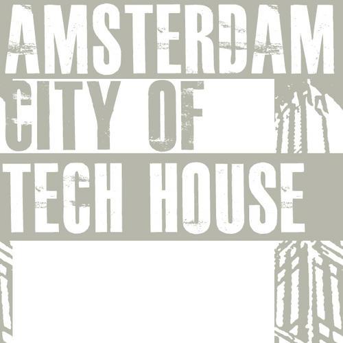 Album Art - Amsterdam City Of Tech House