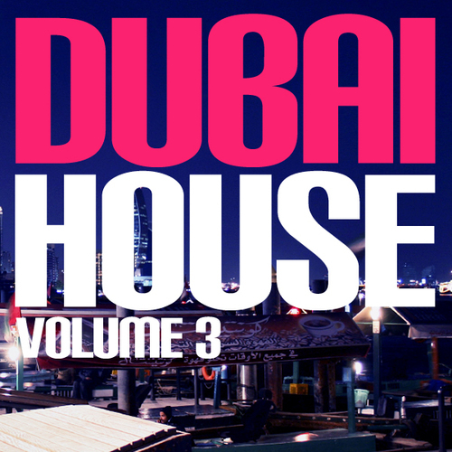 Album Art - Dubai House Volume 3